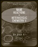 Name Reactions in Heterocyclic Chemistry II (Comprehensive Name Reactions)